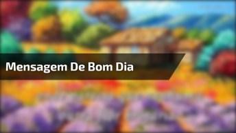 Vídeo Com Linda Mensagem De Bom Dia Para Amigos Do Facebook!