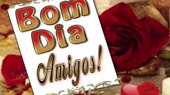 Vídeo De Bom Dia Amigos, Perfeito Para Enviar Pela Manhã Nos Grupos Do Whatsapp!