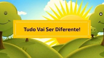 Vídeo De Bom Dia Com Música 'Bom Dia-Tudo Vai Ser Diferente'!