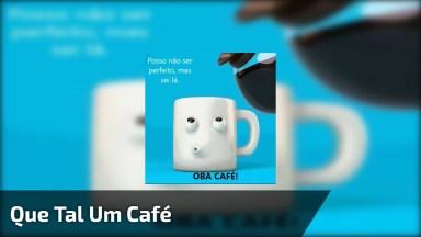 Vídeo De Bom Dia Para Amigos! Que Tal Um Café Para Animar O Dia!