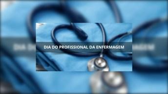 12 De Maio É O Dia De Enfermeiro, Sabe Por Que Este Dia É Tão Especial?