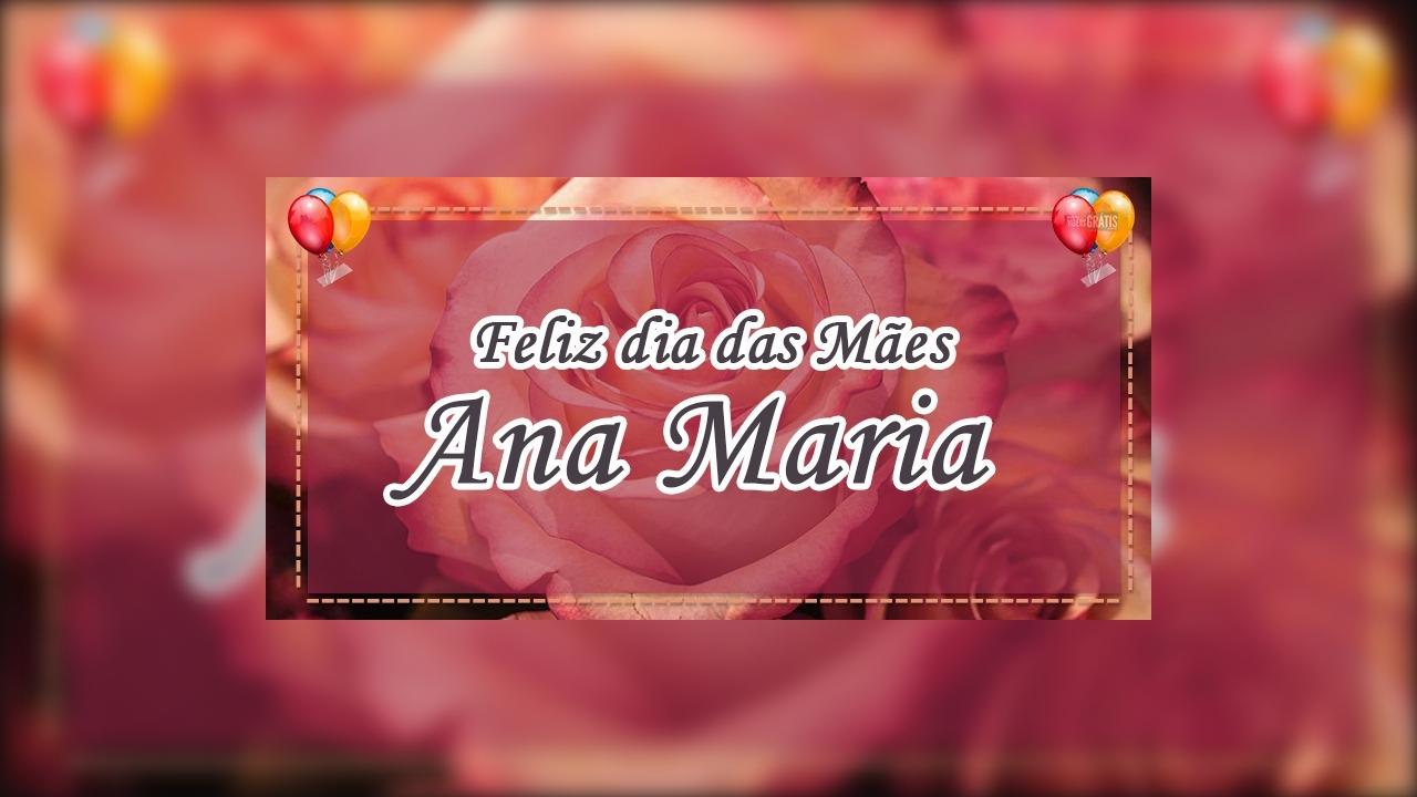 Ana Maria, Você é a melhor mãe do mundo