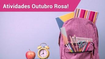 Atividades Outubro Rosa Para Educação Infantil!