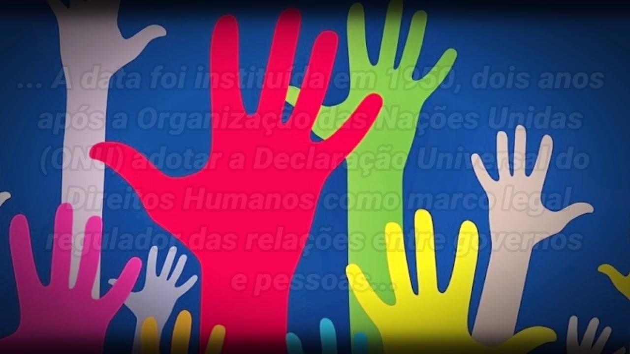 Dia 10 de Dezembro é Dia Internacional dos Direitos Humanos