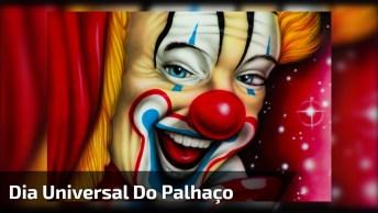 Dia 10 De Dezembro É Dia Universal Do Palhaço, Eles Que Nos Fazem Dar Risadas!
