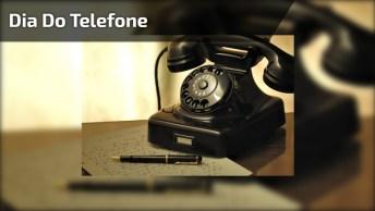Dia 10 De Março É Dia Do Telefone - Aparelho Tão Importante Para Comunicação!