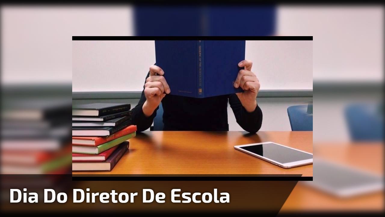 Dia do Diretor de Escola