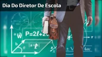 Dia 12 De Novembro É Dia Do Diretor De Escola - Um Exemplo De Dedicação!