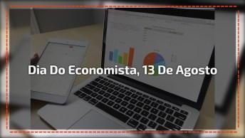 Dia 13 De Agosto É Dia Do Economista - Parabéns A Todos Economistas Pelo Dia!