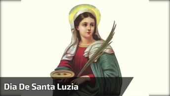 Dia 13 De Dezembro É Dia De Santa Luzia, A Santa Padroeira Dos Olhos!