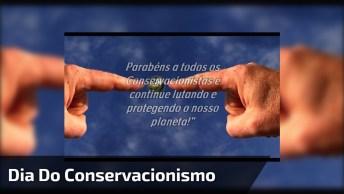 Dia 13 De Março É Dia Do Conservacionismo, Não Deixe Esta Data Passar Em Branco!