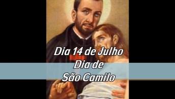 Dia 14 De Julho É Dia De São Camilo De Léllis, Padroeiro Dos Doentes!