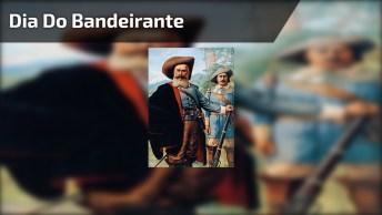 Dia 14 De Novembro É Dia Do Bandeirante - Comemorações Acontecem Em Todo O País!
