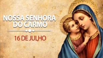 Dia 16 De Julho É Dia De Nossa Senhora Do Carmo, Padroeira Da Ordem Carmelita!