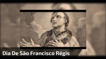 Dia 16 De Junho É Dia De São Francisco Régis, Veja Que Linda Oração!