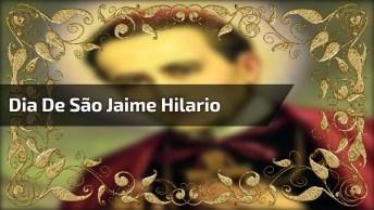 Dia 18 De Janeiro É Dia De São Jaime Hilario, Compartilhe Com Seus Amigos!