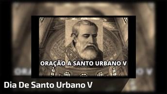 Dia 19 De Dezembro É Dia De Santo Urbano V, Compartilhe Sua Linda Oração!