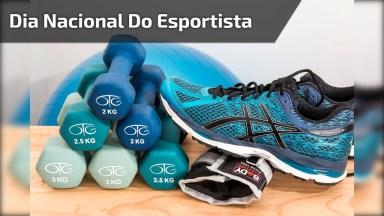 Dia 19 De Fevereiro É Dia Nacional Do Esportista, Compartilhe Esta Mensagem!