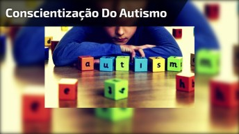 Dia 2 De Abril Dia Mundial Da Conscientização Do Autismo - Informe-Se!