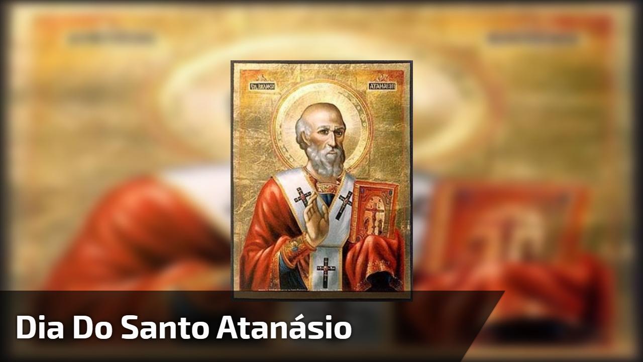 Dia do Santo Atanásio