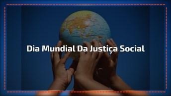 Dia 20 De Fevereiro É Dia Mundial Da Justiça Social - Compartilhe Esse Vídeo!