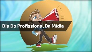 Dia 21 De Junho É Dia Do Profissional Da Mídia, Um Vídeo Para Compartilhar!