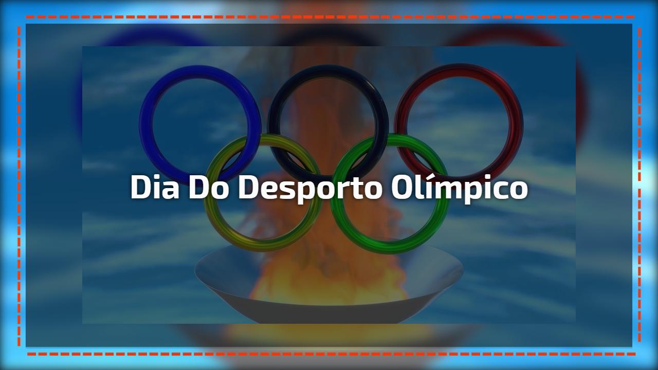 Dia 23 de Junho é Dia Mundial do Desporto Olímpico, compartilhe!