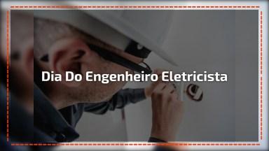 Dia 23 De Novembro É Dia Do Engenheiro Eletricista, Comemore Este Dia!