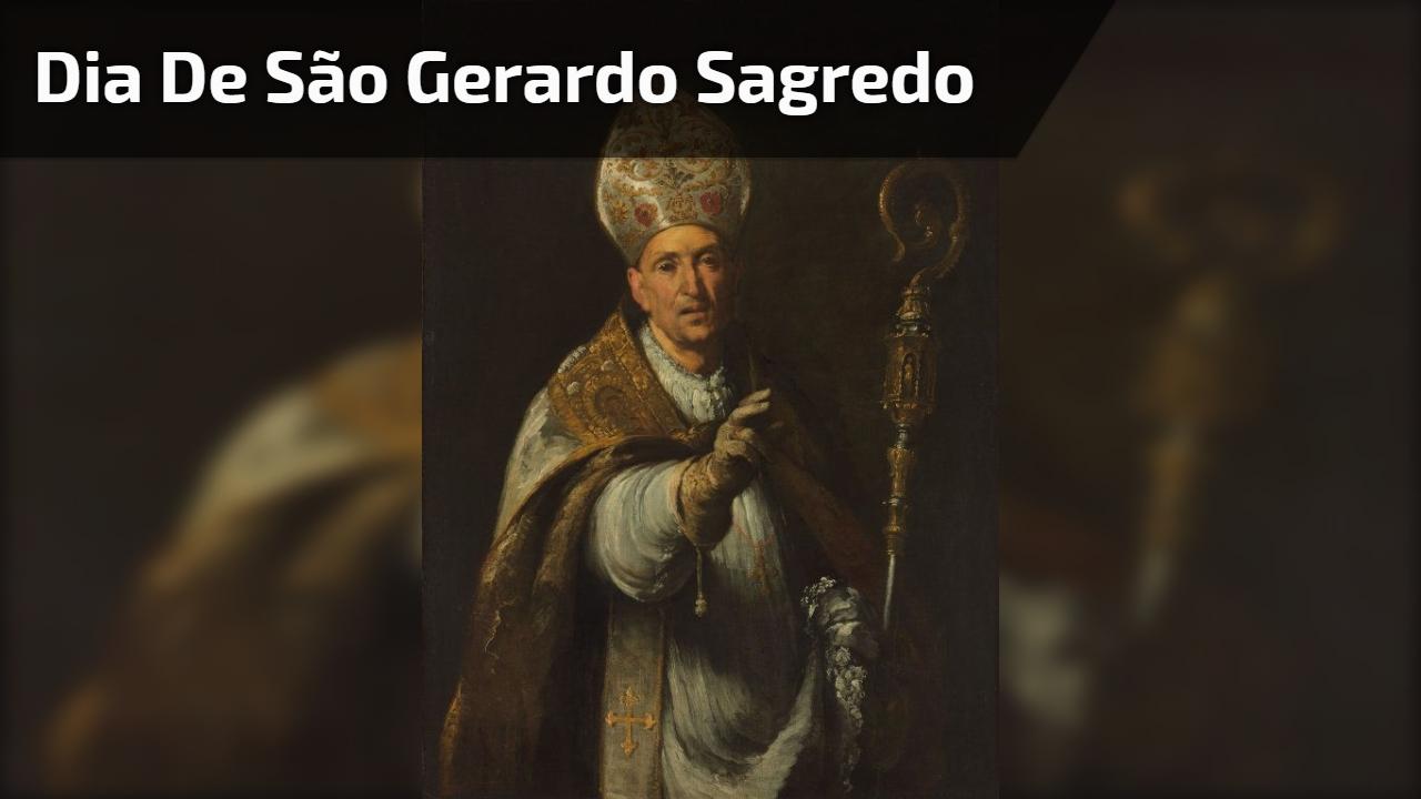 Dia de São Gerardo Sagredo