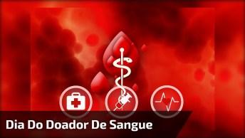 Dia 25 De Novembro É Dia Do Doador De Sangue, Compartilhe Este Vídeo!