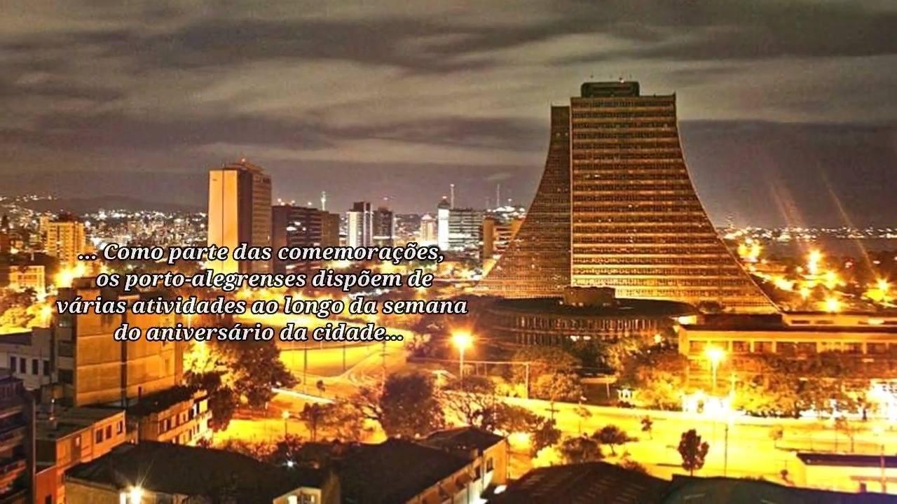 Dia 26 de Março é Aniversário de Porto Alegre - Parabéns pela data!