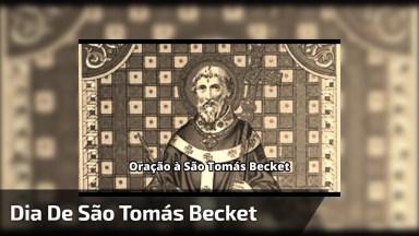Dia 29 De Dezembro É Dia De São Tomás Becket, Compartilhe Sua Linda Oração!