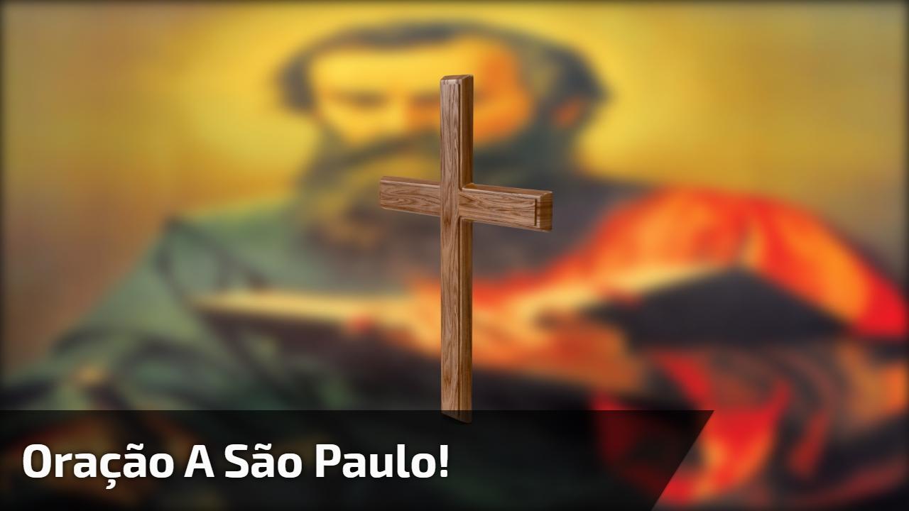 Oração a São Paulo!