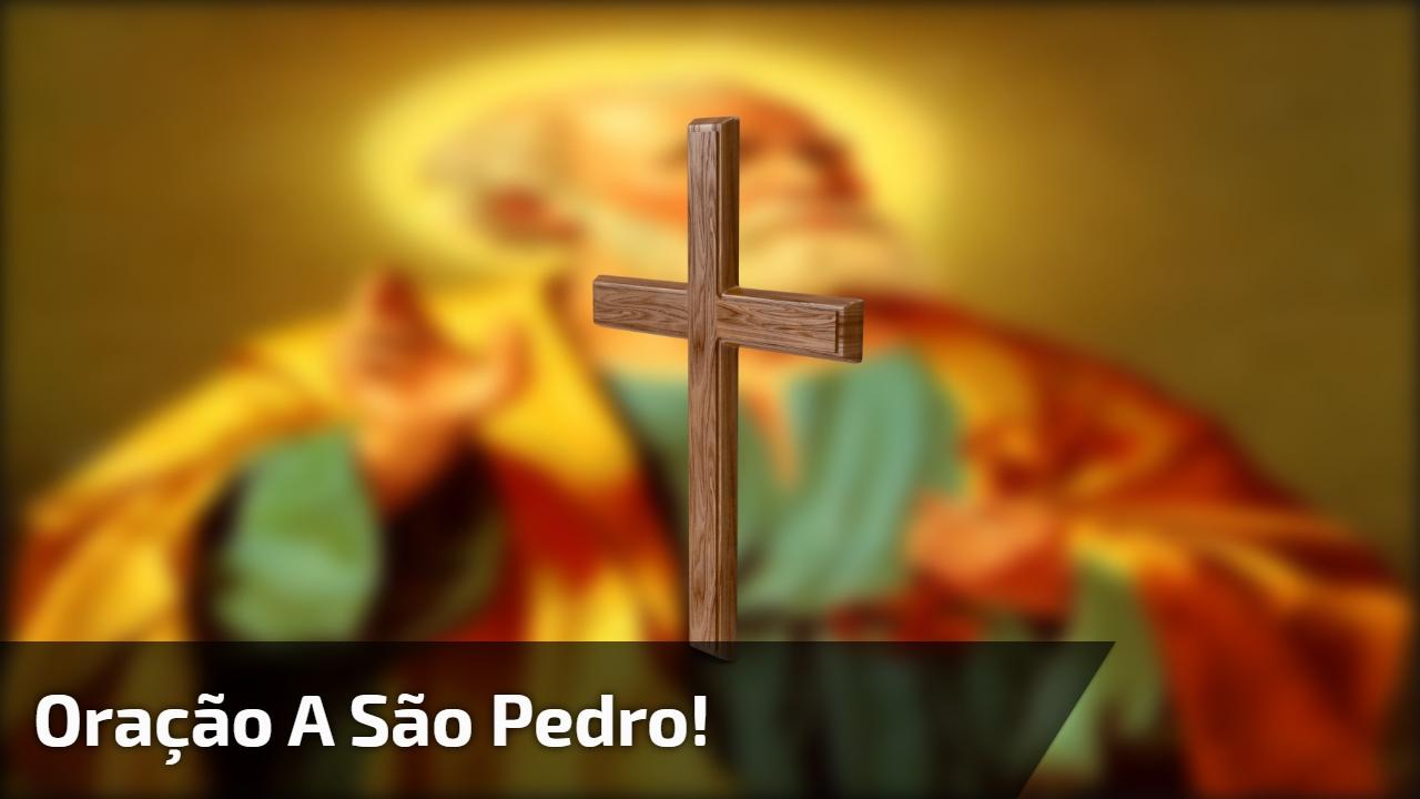 Oração a São Pedro!