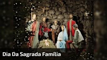 Dia 30 De Dezembro É Dia Da Sagrada Família, O Exemplo Para Todas As Famílias!