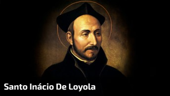 Dia 31 De Julho Dia De Santo Inácio De Loyola, Compartilhe Este Lindo Vídeo!