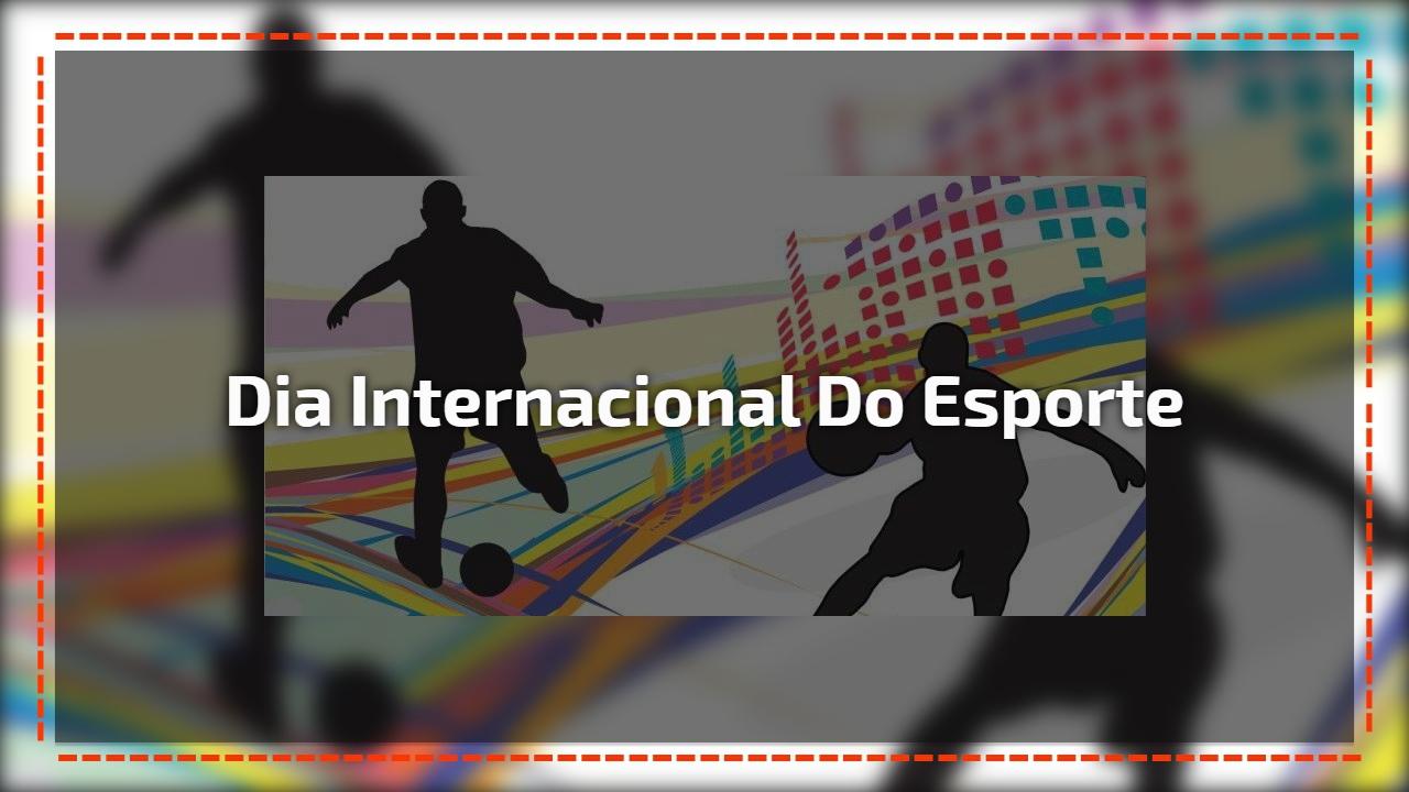 Dia 6 de Abril Dia Internacional do Esporte para o Desenvolvimento e pela Paz!