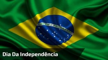 Dia 7 De Setembro É Dia Da Independência Do Brasil - História Da Independência!