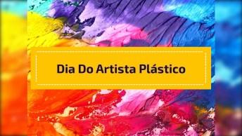Dia 8 De Maio É Dia Do Artista Plástico. Parabéns A Todos Desta Área!