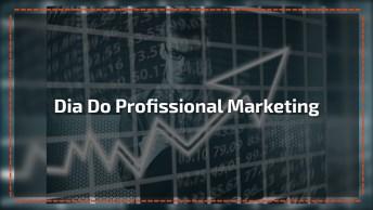 Dia 8 De Maio É Dia Do Profissional De Marketing, Parabéns A Todos!