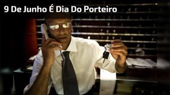 Dia 9 De Junho É Dia Do Porteiro - Parabéns Aos Guardiões Dos Lares!
