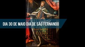 Dia De São Fernando É Dia 30 De Maio - Confira Sua Linda Oração!