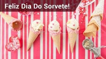 Dia Do Sorvete, Comemore Esta Data Deliciosa!