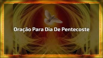 Domingo, 04 De Junho É Dia Do Pentecoste! Uma Linda Oração Para Você.