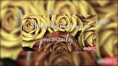 Feliz Dia Das Mães Evangélica - Amor De Mãe Vence Preconceitos!