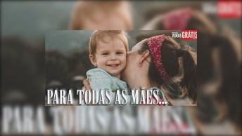 Feliz Dia Das Mães Homenagem Para Todas As Mães - Mãe De Barriga Ou Mãe De Vida!