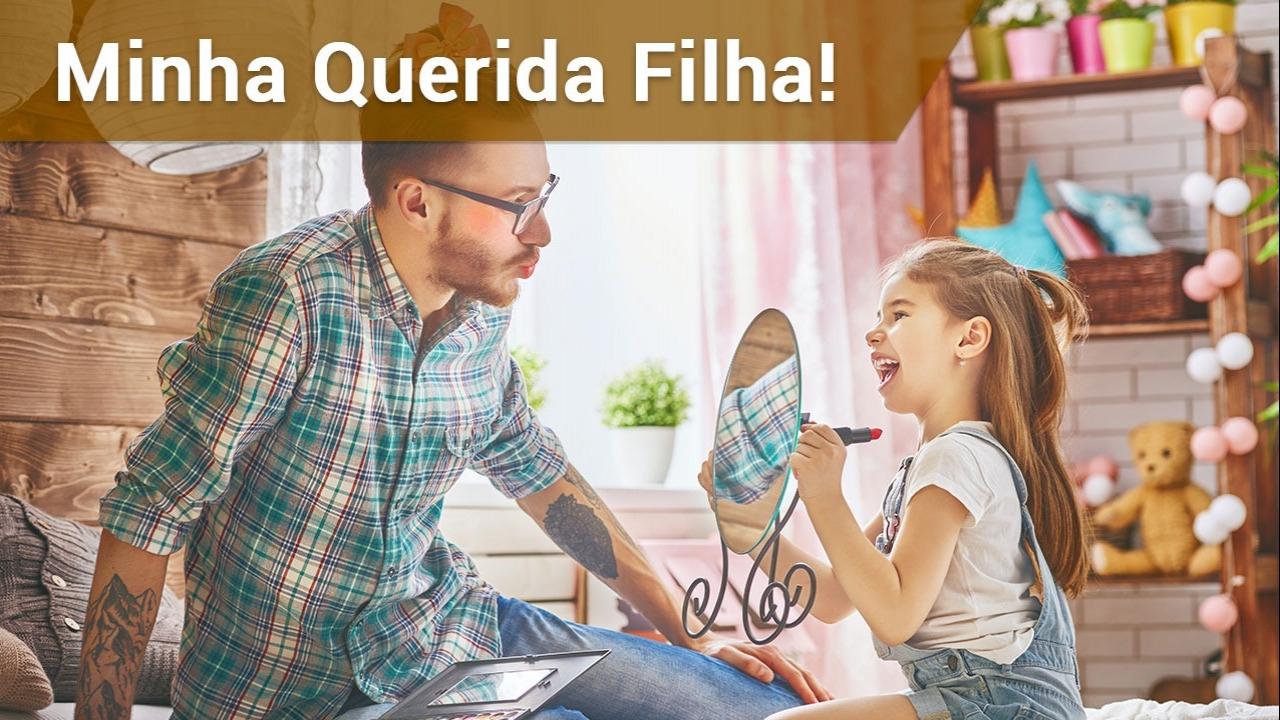 De pai para Filha