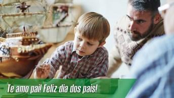 Feliz Dia Dos Pais Meu Pai, Te Amarei Para Sempre!