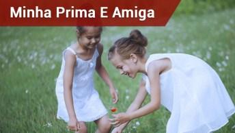 Feliz Dia Dos Primos, Minha Prima E Amiga Linda!