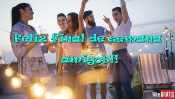 Frase De Final De Semana Para Amigos - Final Do Trabalho, Início Da Alegria!